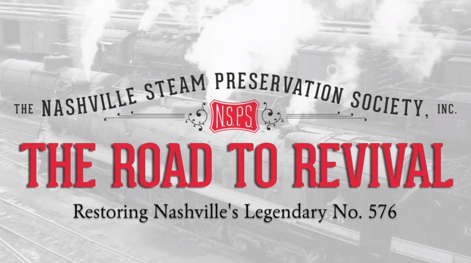 """Road to Revival"" YouTube Series Will Document No. 576 Restoration"